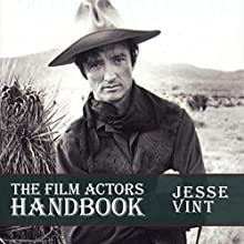 The Film Actor's Handbook Audiobook by Jesse Vint Narrated by Jesse Vint