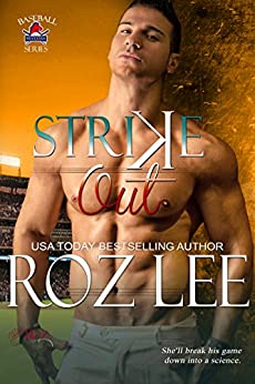 Strike Out: Mustangs Baseball #6 by [Lee, Roz]