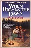 When Breaks the Dawn (Canadian West)