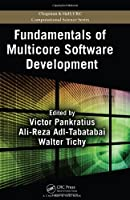 Fundamentals of Multicore Software Development Front Cover