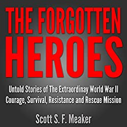 The Forgotten Heroes
