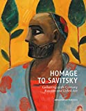 img - for Homage to Savitsky: Collecting 20th Century Russian and Uzbek Art (English and German Edition) book / textbook / text book