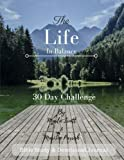 img - for Life in Balance: 30 Day Challenge book / textbook / text book