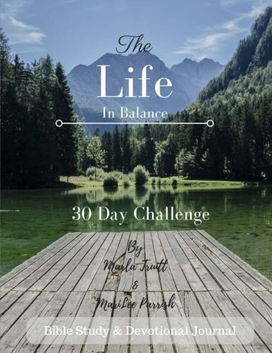 Read Online Life in Balance: 30 Day Challenge PDF