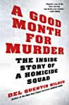 A Good Month for Murder: The Inside S...