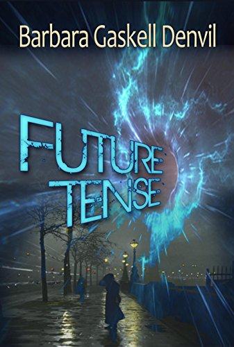 Future Tense by [Gaskell Denvil, Barbara ]
