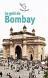 Le goût de Bombay par Perrier