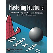 Mastering Fractions (Hamilton Education Guides Book 1)