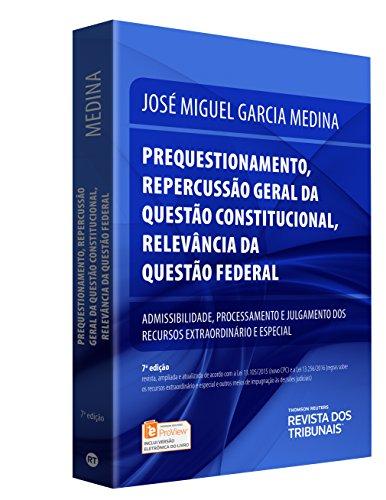 Prequestionamento, Repercussão Geral da Questão Constitucional, Relevância da Questão Federal