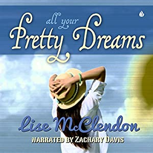 All Your Pretty Dreams Audiobook