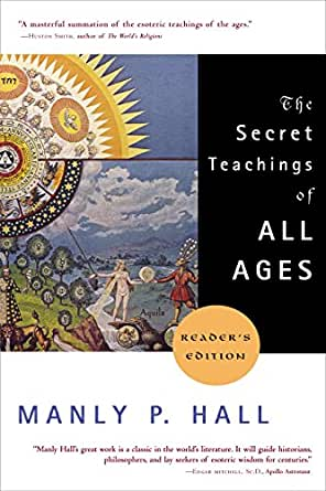 The Secret Teachings Of All Ages Kindle Edition By Manly