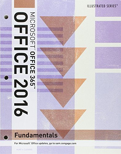 Bundle: Illustrated Microsoft Office 365 & Office 2016: Fundamentals, Loose-leaf Version + SAM 365 & 2016 Assessments, Trainings, and Projects with 1 MindTap Reader Multi-Term Printed Access Card
