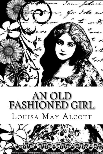 Download An Old Fashioned Girl pdf epub
