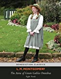 img - for The Anne of Green Gables Omnibus. Eight Novels: Anne of Green Gables, Anne of Avonlea, Anne of the Island, Anne of Windy Poplars, Anne's House of ... Rainbow Valley, Rilla of Ingleside. book / textbook / text book
