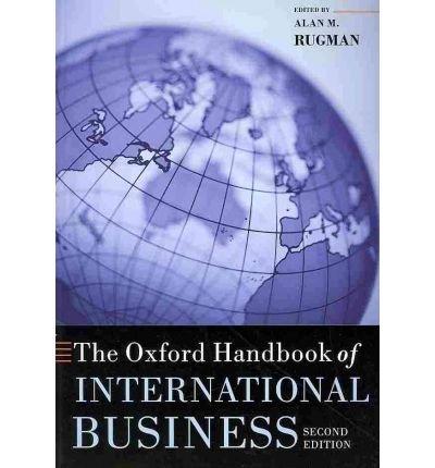 Read Online [(The Oxford Handbook of International Business )] [Author: Alan M. Rugman] [Nov-2010] ebook