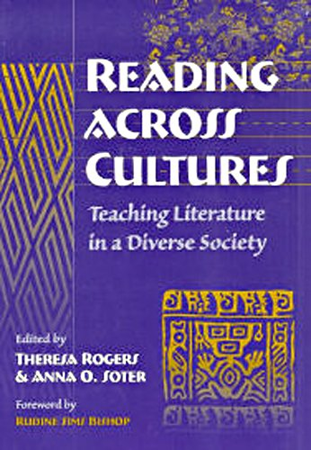 Reading Across Cultures: Teaching Literature in a Diverse Society (Language and Literacy)