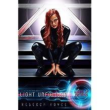 Light Unfolding: A Reverse Harem Science Fiction Romance (Wings of Artemis Book 8)