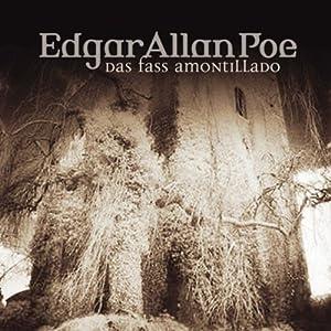 Das Fass Amontillado (Edgar Allan Poe 16) Hörspiel