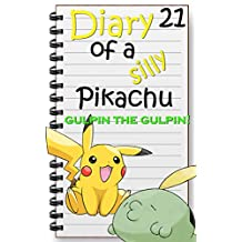 Gulpin the Gulpin: Pokemon Short Story (Diary of a Silly Pikachu Book 21)