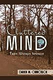 Cluttered Mind, Darren M. Chancellor, 1436389631