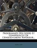 Programmes des Cours et Conférences de l'Enseignement Supérieur, Dijon Univ, 127520600X