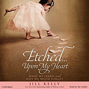 Etched...Upon My Heart Audiobook