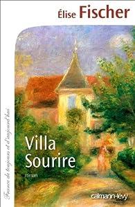 Villa Sourire par Élise Fischer