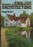 Elements of English Architecture, Hugh Braun, 0715357751