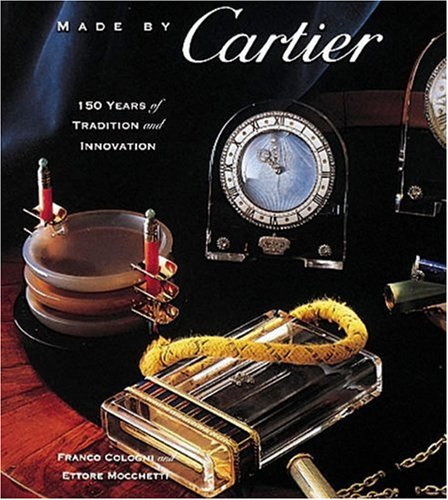 Made by Cartier: 150 Years of Tradition and Innovation
