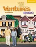 Ventures Basic Workbook, Gretchen Bitterlin and Dennis Johnson, 0521719836