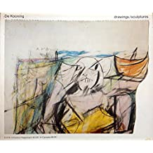 De Kooning: Drawings, sculptures : an exhibition organized by Walker Art Center [held at] Walker Art Center, Minneapolis, March 10-April 21, 1974 ... [et al.] by Willem De Kooning (1974-08-01)