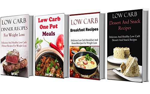 Low Carb Cooking Box Set: Four Delicious Low Carb Cookbooks In One (4 In 1) by Terry Adams