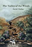 The Valley of the Winds, David Chaltas, 055701445X