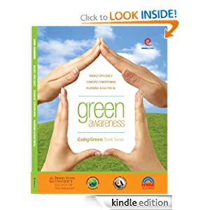 Green Awareness: Energy Efficiency, Comfort Conditioning, Electrical, Plumbing Michael J. Korcal, Randy F. Petit and Philip Pacella