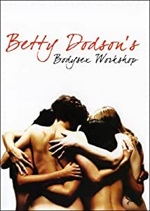 Betty Dodson's Bodysex Workshop