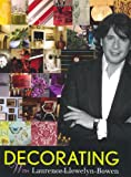 DECORATING With Laurence Llewelyn-Bowen