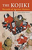 img - for The Kojiki: Records of Ancient Matters (Tuttle Classics) book / textbook / text book