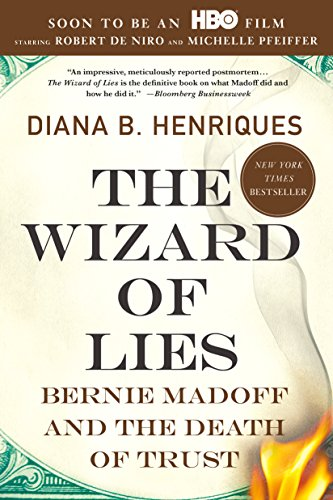 the-wizard-of-lies-bernie-madoff-and-the-death-of-trust