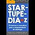 Startupedia: 70 Termos e Conceitos Essenciais Para o Empreendedor de Startups