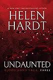 Undaunted: Blood Bond: Volume 3 (Parts 7, 8 & 9) (Blood Bond Saga)