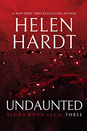 Undaunted: Blood Bond Saga Volume 3 by Helen Hardt