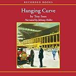 Hanging Curve | Troy Soos