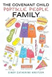 img - for The Covenant Child: Poptikle People Family book / textbook / text book