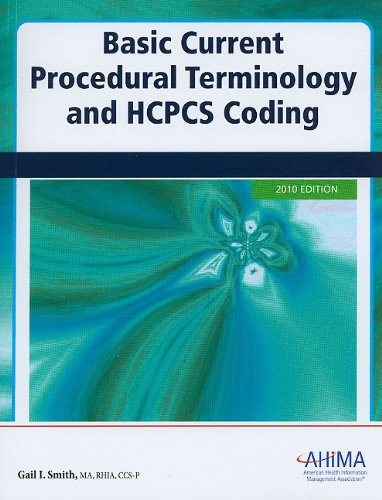 Basic Current Procedural Terminology/HCPCS Coding, 2010 Edition