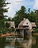 Houses of Maine, Matthew Elliot and Elizabeth Elliot, 161689122X