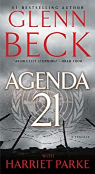 Agenda 21 (Agenda 21 Series) by [Beck, Glenn, Parke, Harriet]