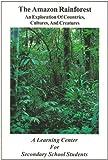 The Amazon Rainforest, James L. Castner, 0962515094
