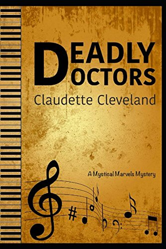 Download Deadly Doctors: A Mystical Marvels Mystery (Mystical Marvels Mysteries) ebook