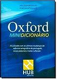 Oxford Minidicionário Português-Inglês / Inglês-Português - Conforme Nova Ortografia