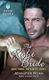 The Right Bride: Book Three: The Hunted Series
